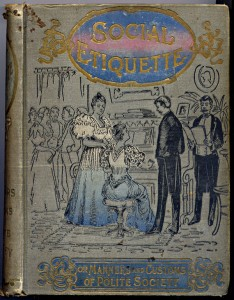 Social Etiquette - or Manners and Customs of Polite Society